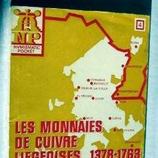 Catálogos y Libros de Monedas: LES MONNAIES DE CUIVRE LIEGEOISES- J. LE MAY. Lote 146491686
