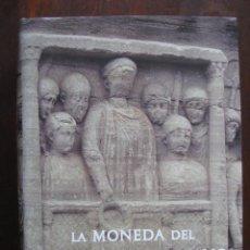 Catálogos y Libros de Monedas: LA MONEDA DEL BAJO IMPERIO ROMANO. DESDE LA REFORMA DE DIOCLECIANO. Lote 146538670