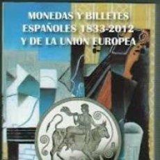 Catálogos y Libros de Monedas: CATALOGO MONEDAS Y BILLETES ESPAÑOLES 1833-2012 EDICION 2013 CARLOS FUSTER TAMAÑO BOLSILLO NUEVO. Lote 147620258
