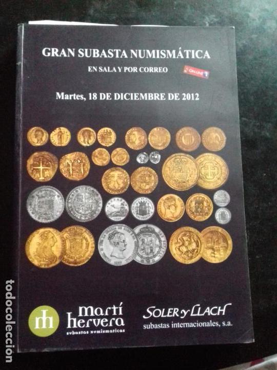SUBASTA. MARTI HERVERA. DICIEMBRE - 2012. (Numismática - Catálogos y Libros)