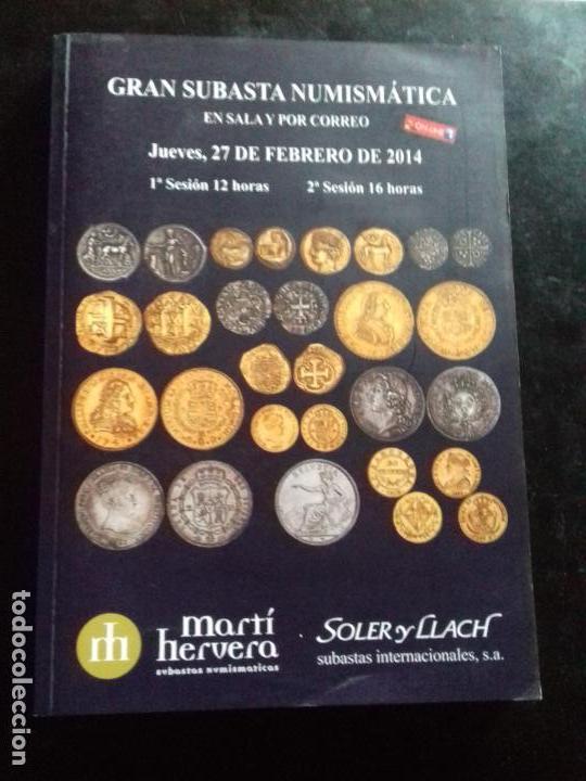 SUBASTA. MARTI HERVERA. FEBRERO - 2014. (Numismática - Catálogos y Libros)