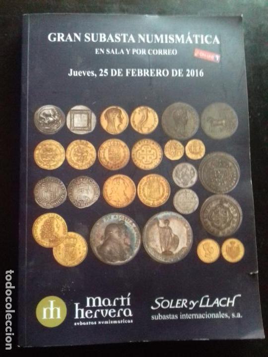 SUBASTA. MARTI HERVERA. FEBRERO - 2016. (Numismática - Catálogos y Libros)