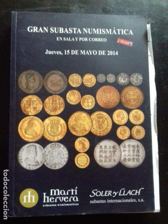 SUBASTA. MARTI HERVERA. MAYO - 2014. (Numismática - Catálogos y Libros)