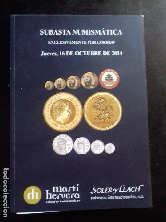 SUBASTA. MARTI HERVERA. OCTUBRE - 2014. (Numismática - Catálogos y Libros)