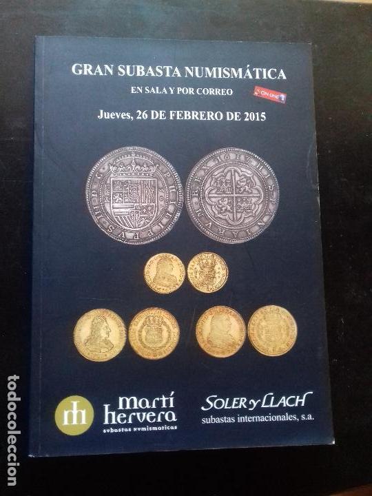 SUBASTA. MARTI HERVERA. FEBRERO - 2015. (Numismática - Catálogos y Libros)