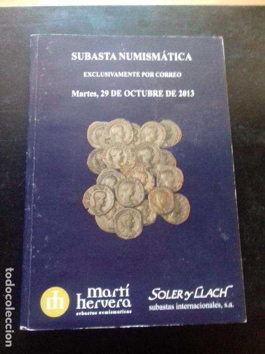 SUBASTA. MARTI HERVERA. OCTUBRE - 2013. (Numismática - Catálogos y Libros)
