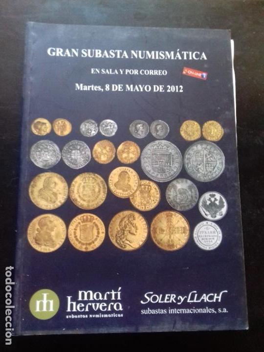 SUBASTA. MARTI HERVERA. MAYO - 2012. (Numismática - Catálogos y Libros)