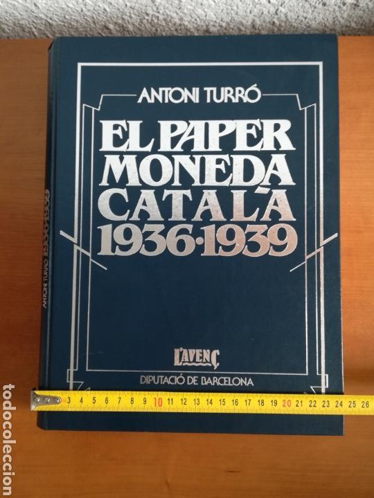 Catálogos y Libros de Monedas: El paper moneda català Emissions de la guerra 1936-1939 - Andorra - A. Turró - Foto 64 - 148317576