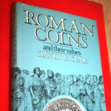 Catálogos y Libros de Monedas: ROMAN COINS AND THEIR VALUES 1981. DAVID R. SEAR. CATÁLOGO MONEDA ROMANA.. Lote 148623322