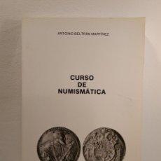 Catálogos y Libros de Monedas: CURSO DE NUMISMÁTICA. TOMO I. NUMISMÁTICA ANTIGUA, CLÁSICA Y DE ESPAÑA. 2ª EDICIÓN RENOVADA. Lote 149751970