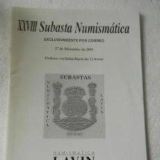 Catalogs and Coin Books - CATALOGO NUMISMATICA LAVIN - XXVIII SUBASTA NUMISMATICA BILBAO DICIEMBRE 2001. - 150147074