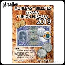 Catalogs and Coin Books - Hnos. Guerra * Monedas y Billetes * España y Union Europea * Ed. 2019 - 149947106