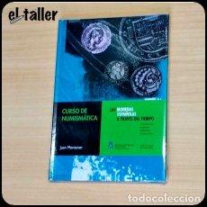 Catálogos y Libros de Monedas: CATALOGO CURSO DE NUMISMÁTICA LAS MONEDAS ESPAÑOLAS A TRAVES DEL TIEMPO. HISTORIA,CLASIFICACIÓN,ETC. Lote 150267162