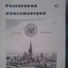 Catálogos y Libros de Monedas: POINSIGNON NUMISMATIQUE 42. Lote 150754646
