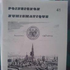Catálogos y Libros de Monedas: POINSIGNON NUMISMATIQUE 41. Lote 150754738
