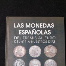 Catálogos y Libros de Monedas: LAS MONEDAS ESPAÑOLAS VOLUMEN DOS. Lote 151083129
