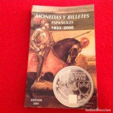 Catálogos y Libros de Monedas: CATÁLOGO DE MONEDAS Y BILLETES ESPAÑOLES 1833 - 2000, 240 PÁGINAS, EDICIÓN 2001, 15X9,5 CM.. Lote 151291102