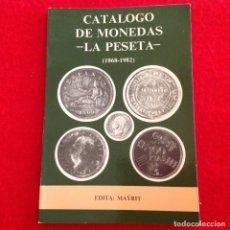 Catálogos y Libros de Monedas: CATALOGO DE MONEDAS LA PESETA 1868 - 1982, EDIT. MAYRIT, 1981, 105 PAG. 15X10 CM. BUEN EJEMPLAR.. Lote 151291562