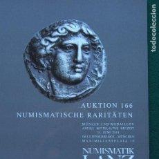 Catálogos y Libros de Monedas: CATÁLOGO NUMISMATIK LANZ 166 11-6-2018 MONEDAS Y MEDALLAS CALIDAD PREMIUM. Lote 151871886