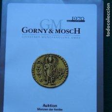 Catálogos y Libros de Monedas: CATÁLOGO GORNY & MOSCH 257 15-10-2018 MONEDA ANTIGUA. Lote 151872578