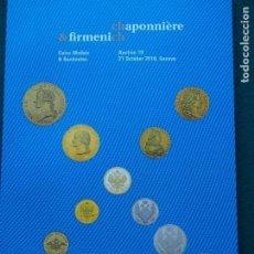 Catálogos y Libros de Monedas: CATÁLOGO CHAPONNIÈRE & FIRMENICH 21-10-2018 MONEDAS Y BILLETES DE TODAS LAS ÉPOCAS, GRAN CALIDAD. Lote 151876318