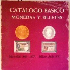Catálogos y Libros de Monedas: CATALOGO BÁSICO MONEDAS Y BILLETES JOSÉ A VICENTI EDICION 1977. Lote 152535902