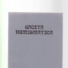 Catálogos y Libros de Monedas: GACETA NUMISMATICA - ASOCIACIÓN NUMISMATICA ESPAÑOLA 1985. Lote 152880166