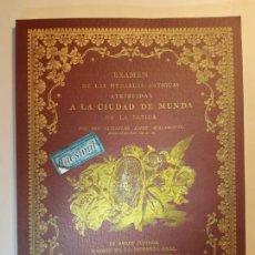 Catálogos y Libros de Monedas: EXAMEN DE LAS MEDALLAS ANTIGUAS ATRIBUIDAS A LA CIUDAD DE MUNDA (FACSÍMIL 1799). MONEDAS NUMISMÁTICA. Lote 160167480