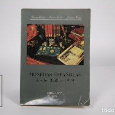 Catálogos y Libros de Monedas: LIBRO - MONEDAS ESPAÑOLAS DESDE 1868 A 1979 / FERRÁN Y XAVIER CALICÓ, JOAQUÍN TRIGO - 3ª ED. 1979. Lote 154646048