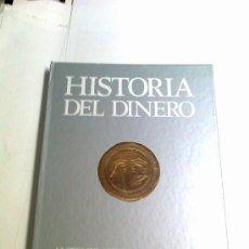 Catálogos y Libros de Monedas: HISTORIA DEL DINERO CON REPRODUCION DE MONEDAS ANTIGUAS, 144 PAGINAS, 1989, 24X30 CM.TAPA DURA. Lote 154646498