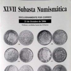 Catalogs and Coin Books - XLVII SUBASTA NUMISMATICA. OCTUBRE - 2006. NUMISMATICA LAVIN ANTIGUEDADES. BILBAO. - 157891146