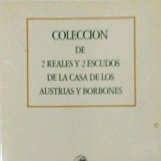 Catálogos y Libros de Monedas: COLECCION DE 2 REALES Y 2 ESCUDOS DE LA CASA DE LOS AUSTRIAS Y BORBONES. SUBASTA PUBLICA. BARCELONA.. Lote 157973130
