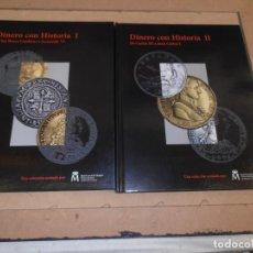 Catalogues et Livres de Monnaies: DINERO CON HISTORIA - DOS TOMOS - CON REPRODUCCIONES DE MONEDAS BAÑADAS EN ORO Y PLATA. Lote 158147962