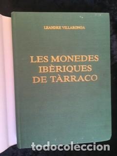 Catálogos y Libros de Monedas: LES MONEDES IBERIQUES DE TARRACO - LEANDRE VILLARONGA - Foto 2 - 158471570