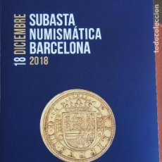 Catálogos y Libros de Monedas: MARTÍ HERVERA 18-12-2018 GRECIA HISPANIA ROMA BIZANCIO VISIGODA HISPANO-ÁRABE BILLETES Y MODERNA. Lote 159840966