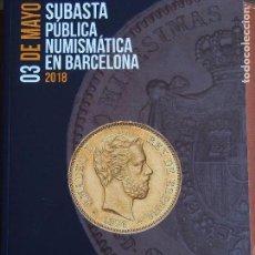 Catálogos y Libros de Monedas: MARTÍ HERVERA 03-05-2018 GRECIA HISPANIA ROMA BIZANCIO VISIGODA HISPANO-ÁRABE BILLETES Y MODERNA. Lote 159841446