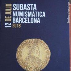 Catálogos y Libros de Monedas: MARTÍ HERVERA 12-7-2018 GRECIA HISPANIA ROMA BIZANCIO VISIGODA HISPANO-ÁRABE BILLETES Y MODERNA. Lote 159841730