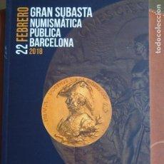 Catálogos y Libros de Monedas: MARTÍ HERVERA 22-2-2018 HISPANIA GRIEGA ROMA BIZANCIO VISIGODOS AL-ANDALUS MEDIEVAL BILLETES MODERNA. Lote 159844134