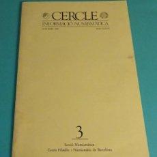 Kataloge und Münzbücher - CERCLE. INFORMACIÓ NUMISMÀTICA. Nº 3 DESEMBRE 1988 - 159994190