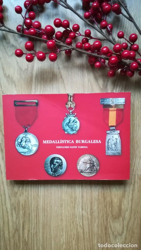 MEDALLÍSTICA BURGALESA. BURGOS. MEDALLAS. (Numismática - Catálogos y Libros)