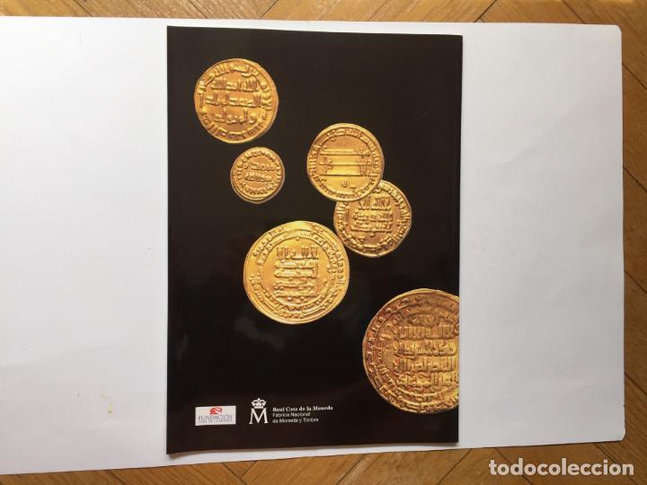 Catálogos y Libros de Monedas: Numismática: Un resplandor del Islam: los dinares (Casa de la Moneda, 2004) Catálogo. ¡ORIGINAL! - Foto 2 - 266975194