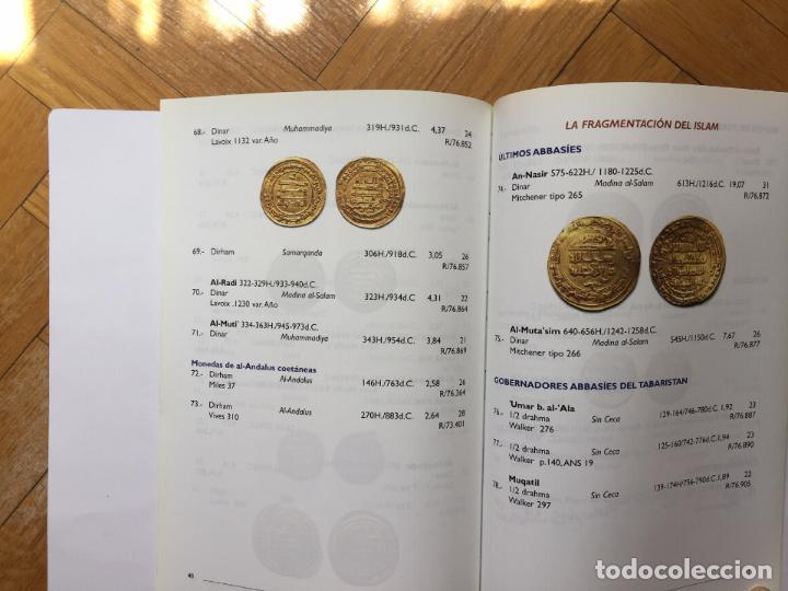 Catálogos y Libros de Monedas: Numismática: Un resplandor del Islam: los dinares (Casa de la Moneda, 2004) Catálogo. ¡ORIGINAL! - Foto 9 - 266975194