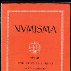 Catálogos y Libros de Monedas: NUMISMATICA - Nº 108-109-110-111-112-113 - ENERO/DICIEMBRE 1971 - NUMISMA AÑO XXI / ILUSTRADO . Lote 161233730