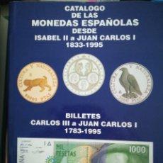 Catálogos y Libros de Monedas: CATÁLOGO DE LAS MONEDAS ESPAÑOLAS DESDE ISABEL 2 A JUAN CARLOS 1 1833-1995. Lote 162258730