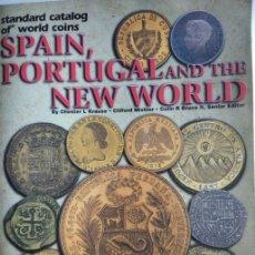 Catálogos y Libros de Monedas: SPAIN, PORTUGAL AND THE NEW WORLD. CATALOGO KRAUSE. Lote 163772662