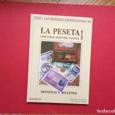 Catálogos y Libros de Monedas: LA PESETA COMO UNIDAD MONETARIA NACIONAL (VICO Y SEGARRA, 1986) CATÁLOGO. ¡ORIGINAL!. Lote 163972794