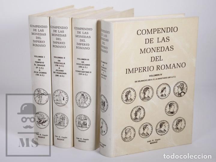 COLECCIÓN DE 4 TOMOS - COMPENDIO DE LAS MONEDAS DEL IMPERIO ROMANO, JUAN R. CAYÓN - MADRID, 1995 (Numismática - Catálogos y Libros)