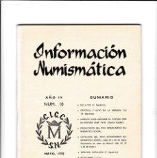 Catálogos y Libros de Monedas: INFORMACION NUMISMATICA - Nº 10 / MAYO 1970 - ILUSTRADO. Lote 165091842