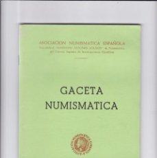 Catálogos y Libros de Monedas: GACETA NUMISMATICA - Nº 20 / MARZO 1971 - ILUSTRADO. Lote 165096106
