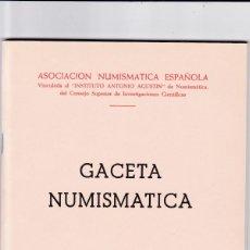 Catálogos y Libros de Monedas: GACETA NUMISMATICA - Nº 13 / JUNIO 1969 - ILUSTRADO. Lote 165097310